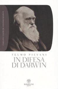 In difesa di Darwin. Piccolo bestiario dell'antievoluzionismo all'italiana