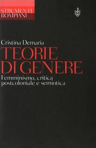 Teorie di genere. Femminismo, critica postcoloniale e semiotica