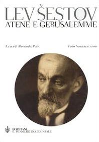 Atene e Gerusalemme. Testo francese e russo a fronte