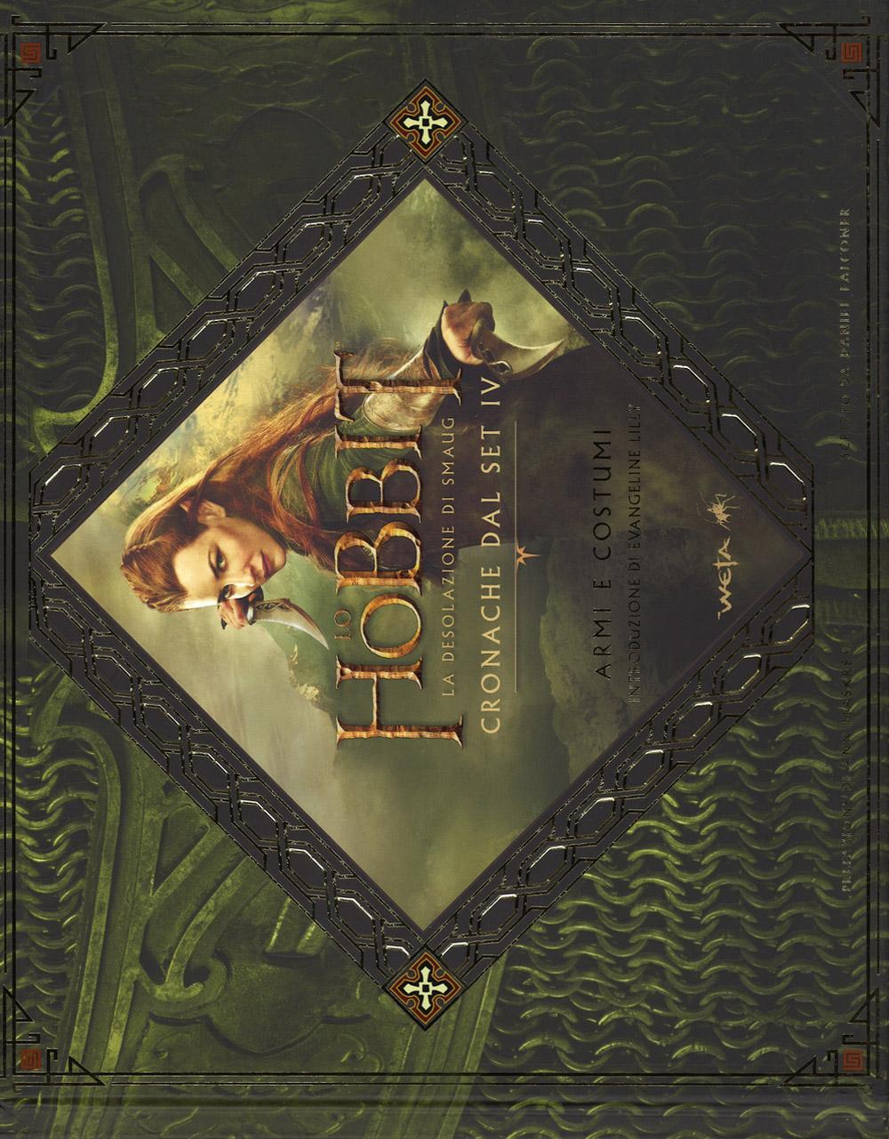 Lo Hobbit. La desolazione di Smaug. Cronache dal set IV. Armi e costumi
