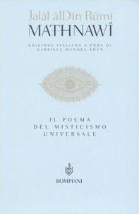 Mathnawi. Il poema del misticismo universale