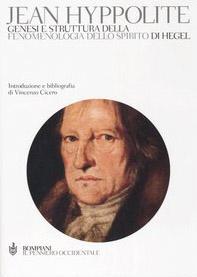 Genesi e struttura della «Fenomenologia dello spirito» di Hegel