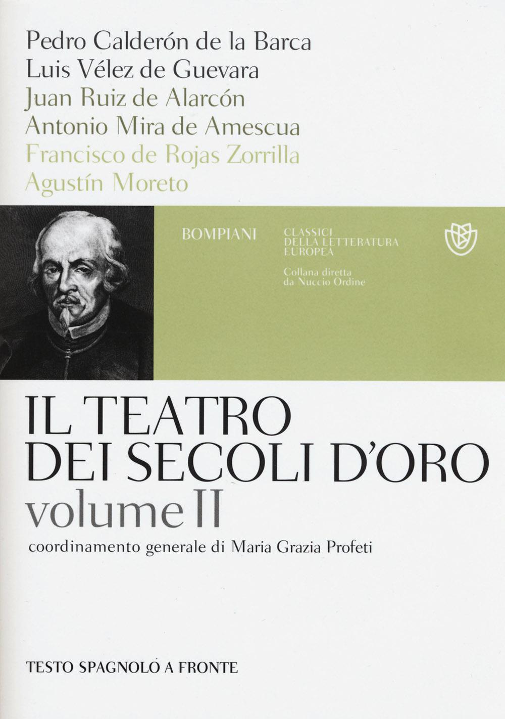 Il teatro dei secoli d'oro. Testo spagnolo a fronte