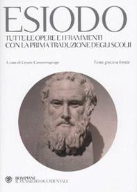 Tutte le opere e i frammenti con la prima traduzione degli scolii. Testo greco a fronte