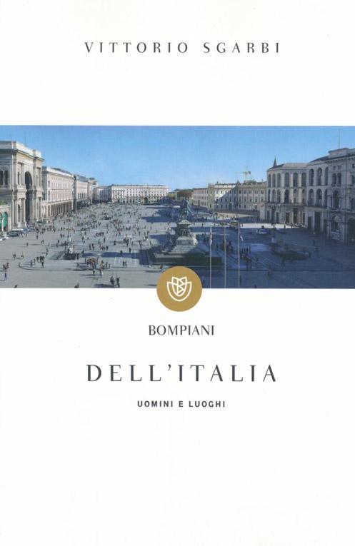 Dell'Italia. Uomini e luoghi