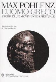 L' uomo greco. Storia di un movimento spirituale