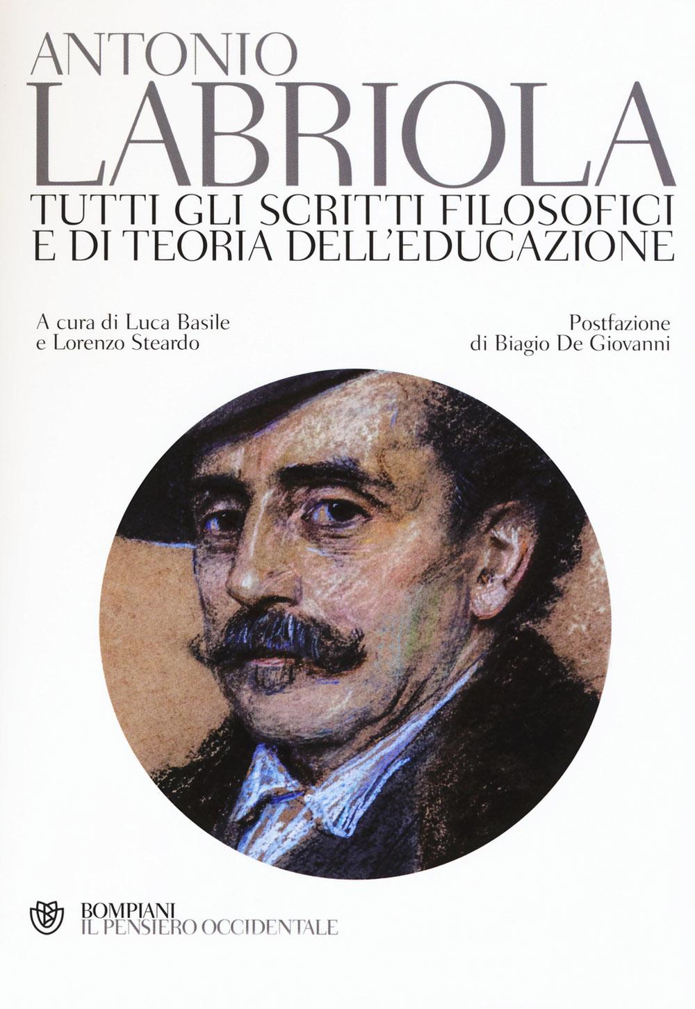Tutti gli scritti filosofici e di teoria dell'educazione