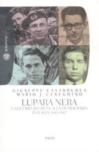 Lupara nera. La guerra segreta alla democrazia in Italia (1943-1947)