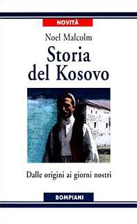 Storia del Kosovo. Dalle origini ai giorni nostri