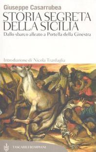 Storia segreta della Sicilia. Dallo sbarco alleato a Portella della Ginestra