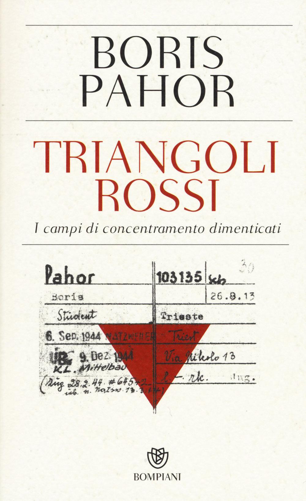 Triangoli rossi. I campi di concentramento dimenticati