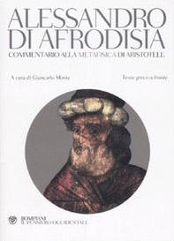 Commentario alla «Metafisica» di Aristotele. Testo greco a fronte