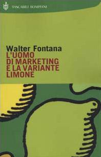 L' uomo di marketing e la variante limone
