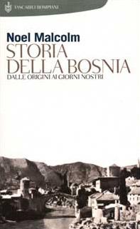 Storia della Bosnia. Dalle origini ai giorni nostri