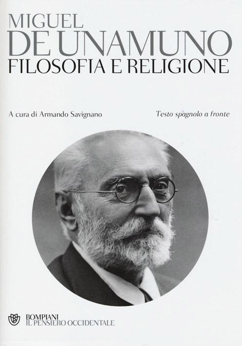 Filosofia e religione. Testo spagnolo a fronte