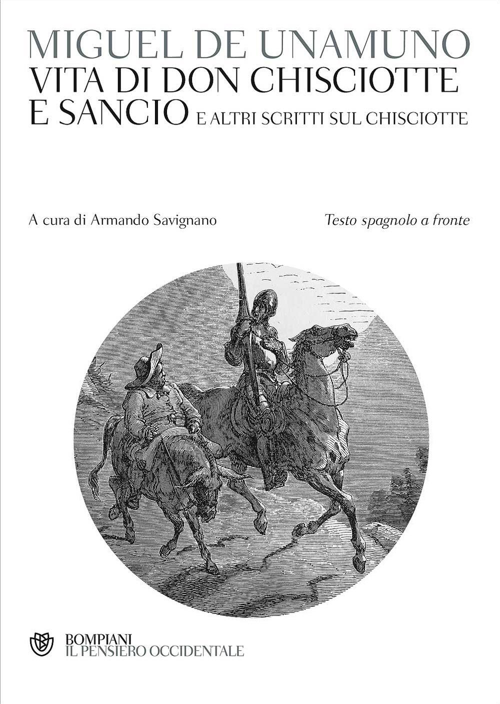 Vita di Don Chisciotte e Sancio e altri scritti sul Chisciotte