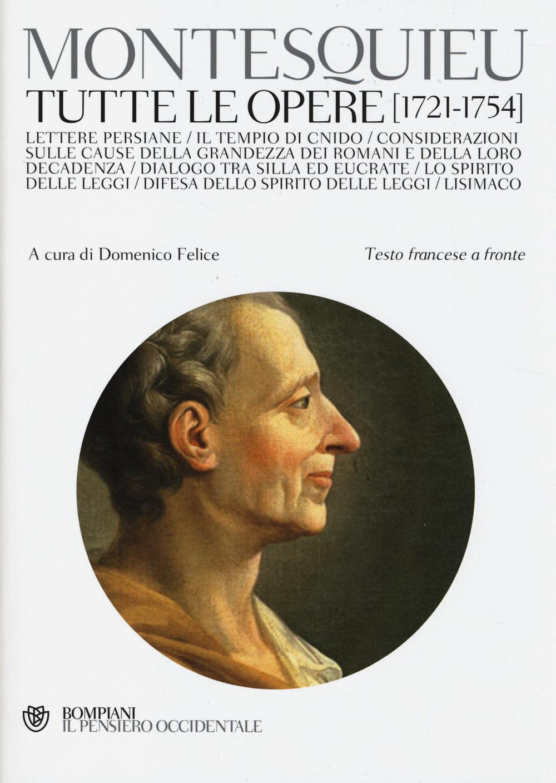 Tutte le opere (1721-1754). Testo francese a fronte