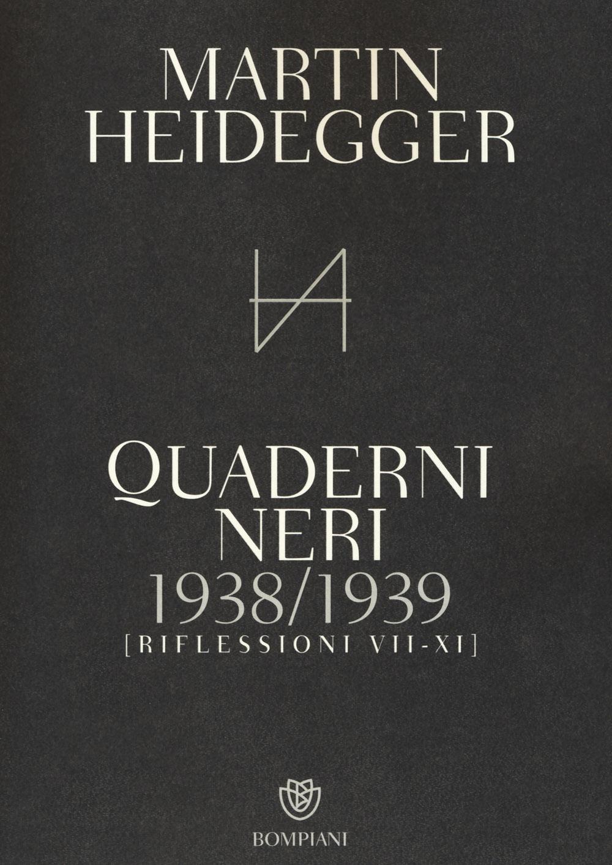 Quaderni neri 1938-1939. Riflessioni VII-XI