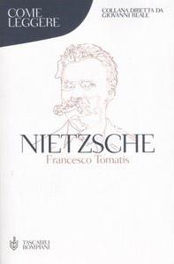 Come leggere Nietzsche