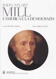 L' America e la democrazia. Testo inglese a fronte
