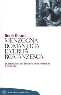Menzogna romantica e verità romanzesca