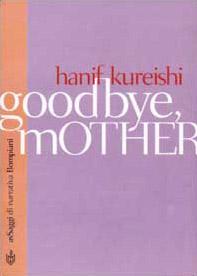 Goodbye mother