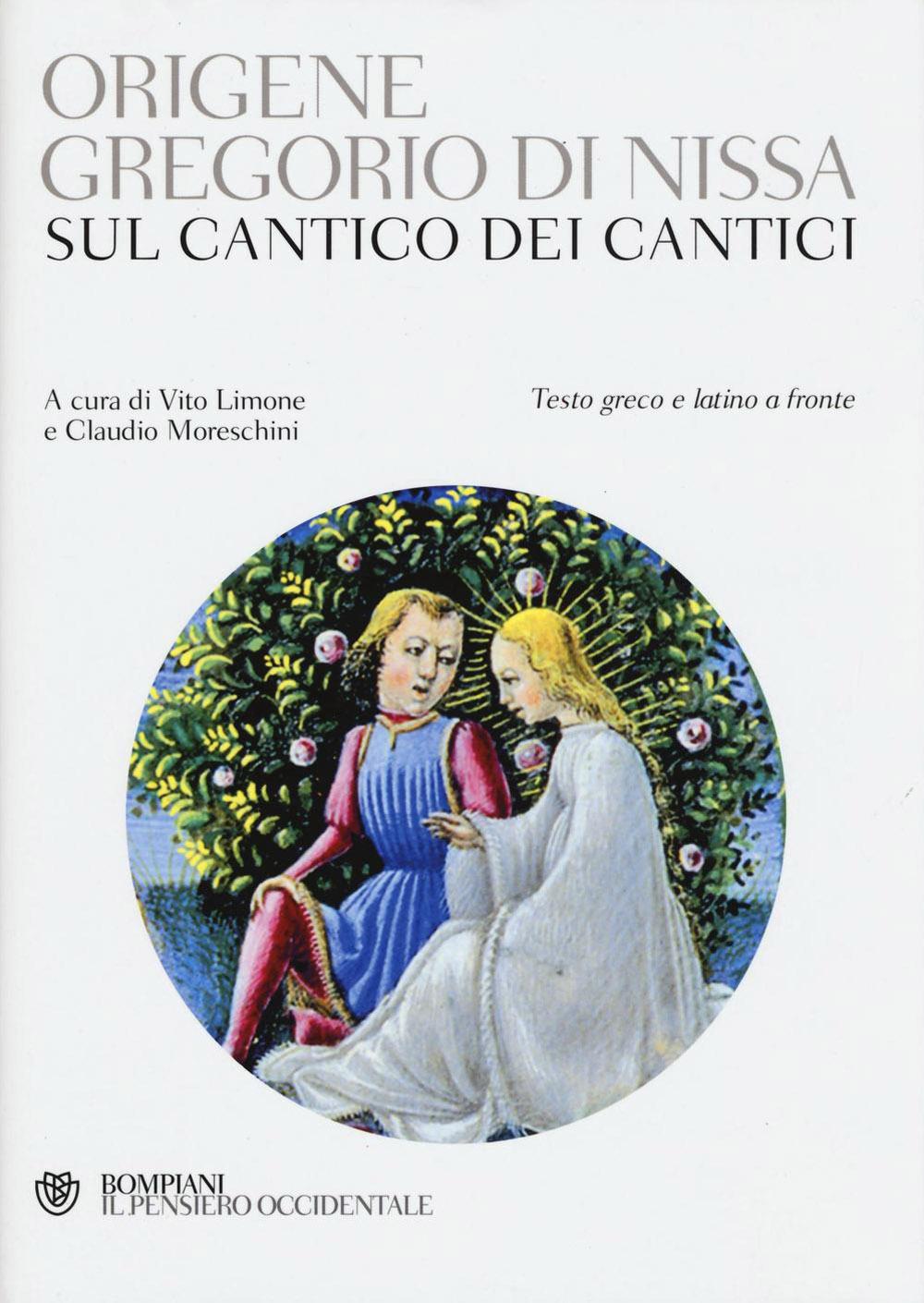 Sul Cantico dei cantici. Testo greco e latino a fronte
