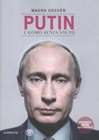Putin. L'uomo senza volto