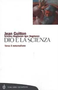 Dio e la scienza. Verso il metarealismo