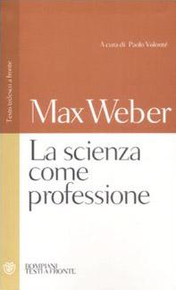 La scienza come professione. Testo tedesco a fronte