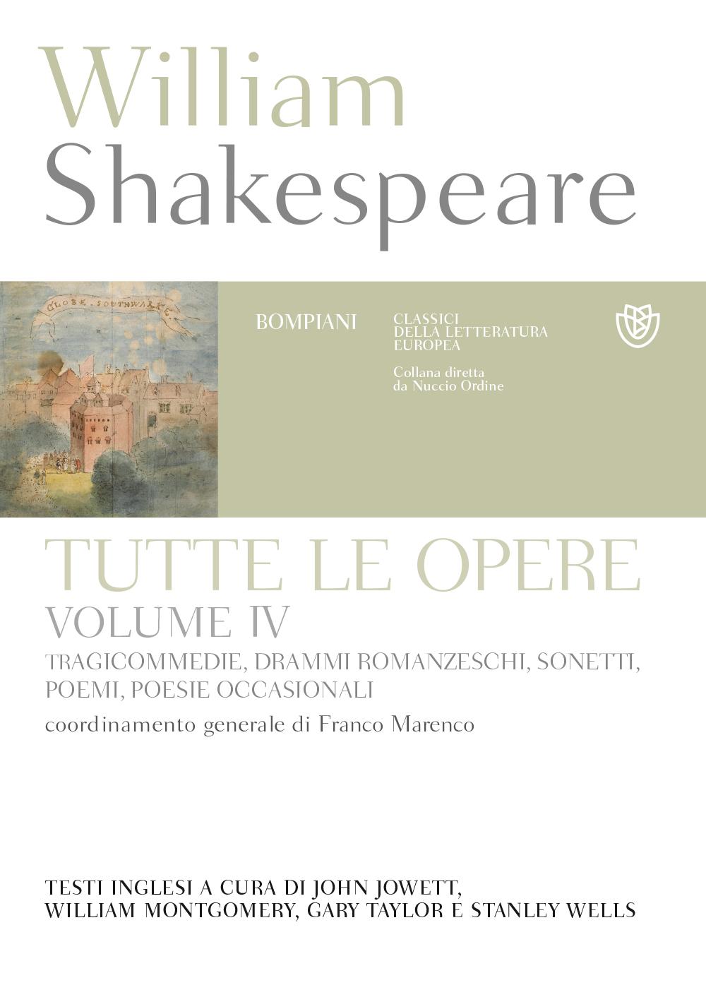 Tutte le opere. Vol. 4: Tragicommedie, drammi romanzeschi, sonetti, poemi, poesie occasionali