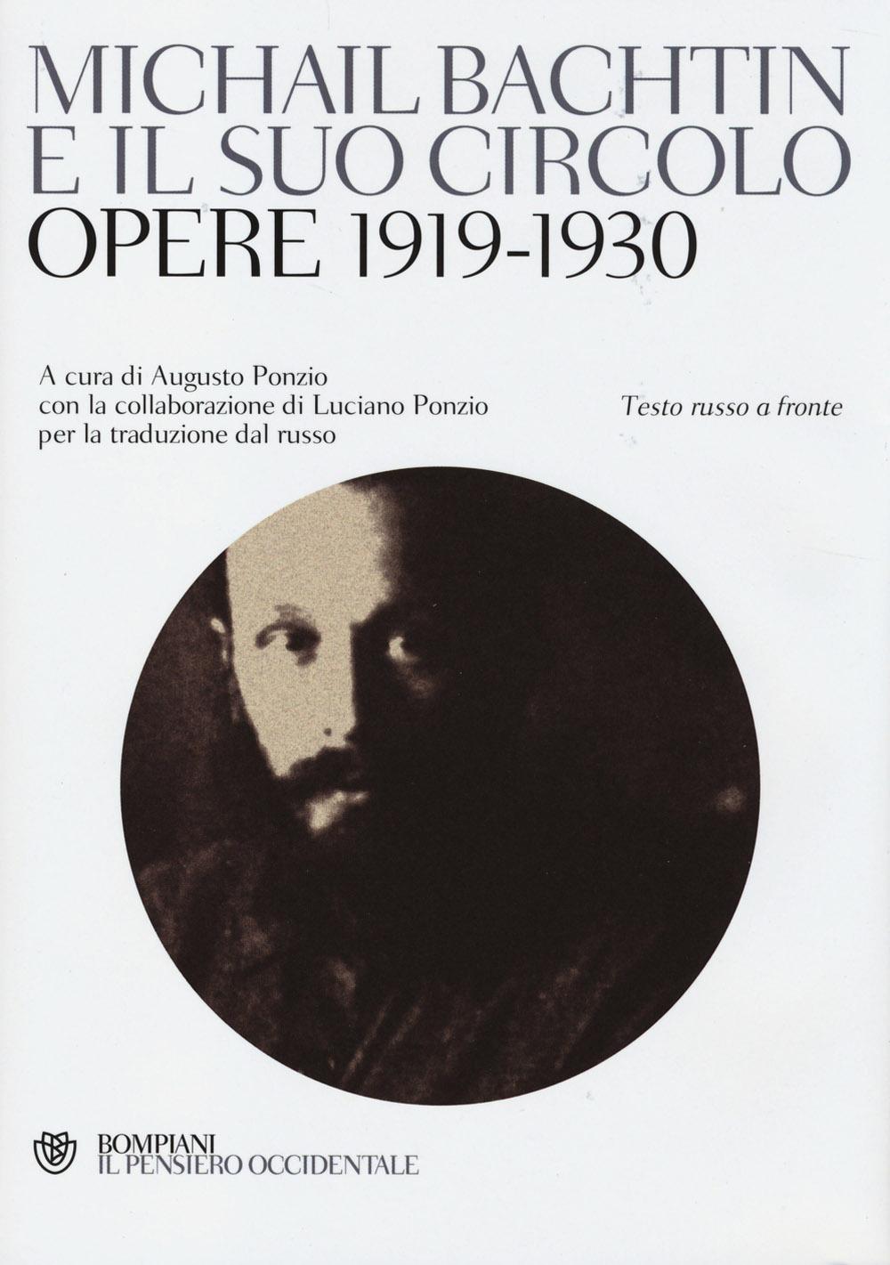 Michail Bachtin e il suo circolo. Opere 1919-1930. Testo russo a fronte