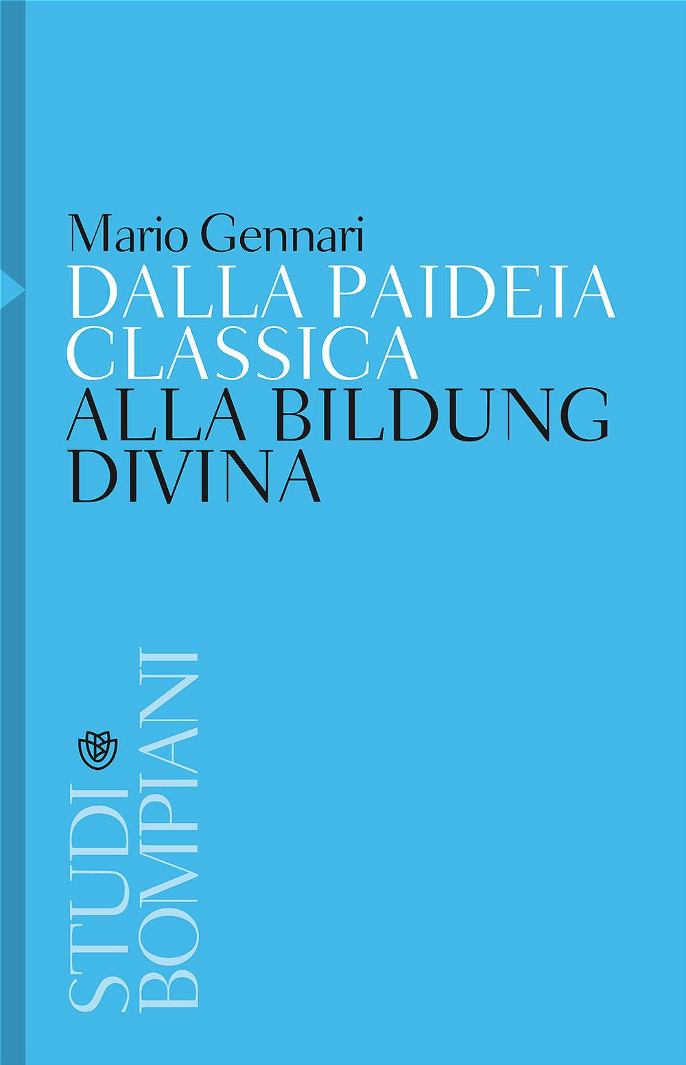 Dalla paideia classica alla Bildung divina